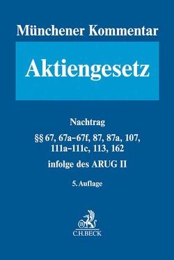 Münchener Kommentar zum Aktiengesetz Nachtrag zum ARUG II von Bayer,  Walter, Goette,  Wulf, Habersack,  Mathias, Kalss,  Susanne, Spindler,  Gerald