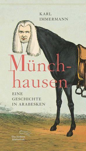 Münchhausen von Immermann,  Karl, Spreckelsen,  Tilman