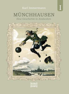 Münchhausen. Band 1 von Immermann,  Karl