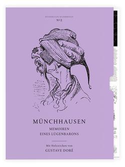 Münchhausen – Memoiren eines Lügenbarons von Doré,  Gustave, Gedziorowski,  Lukas, Münchhausen,  Hieronymus Carl Friedrich Freiherr von, Schneider,  Cosima