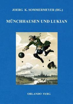 Münchhausen und Lukian von Bürger,  Gottfried August, Sommermeyer,  Joerg K., Syrg,  Orlando, von Samosata,  Lukian