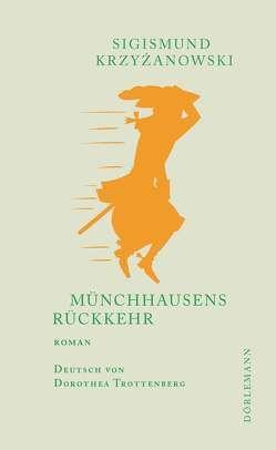 Münchhausens Rückkehr von Krzyżanowski,  Sigismund, Trottenberg,  Dorothea