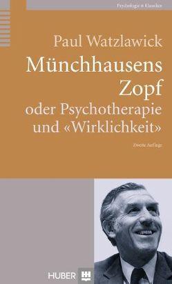 Münchhausens Zopf von Watzlawick,  Paul