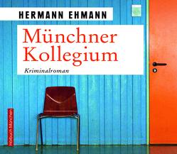 Münchner Kollegium von Böker,  Markus, Ehmann,  Hermann