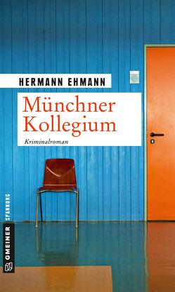 Münchner Kollegium von Ehmann,  Hermann