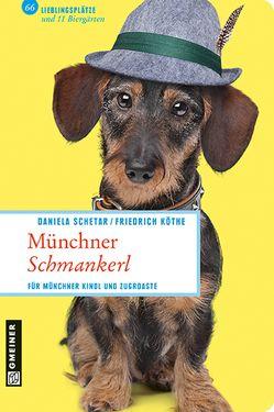 Münchner Schmankerl von Köthe,  Friedrich, Schetar,  Daniela