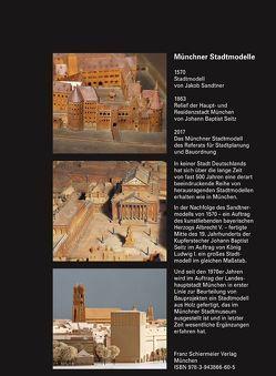 Münchner Stadtmodelle von Schiermeier,  Franz