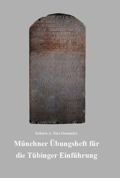 Münchner Übungsheft für die Tübinger Einführung von Hernández,  Roberto A. Díaz