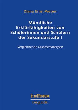 Mündliche Erklärfähigkeiten von Schülerinnen und Schülern der Sekundarstufe I von Ernst-Weber,  Diana