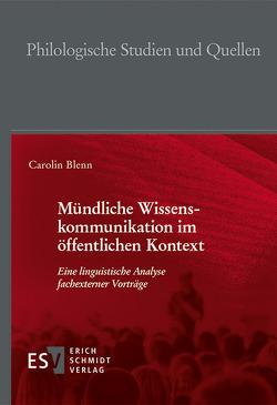 Mündliche Wissenskommunikation im öffentlichen Kontext von Blenn,  Carolin