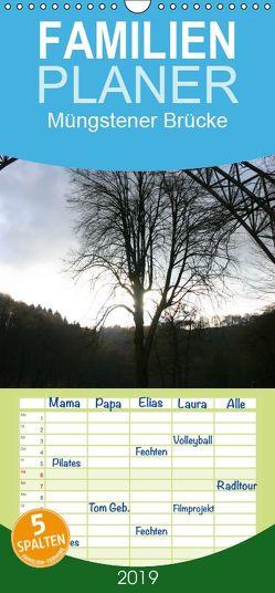 Müngstener Brücke – Familienplaner hoch (Wandkalender 2019 , 21 cm x 45 cm, hoch) von Bauch,  Dorothee