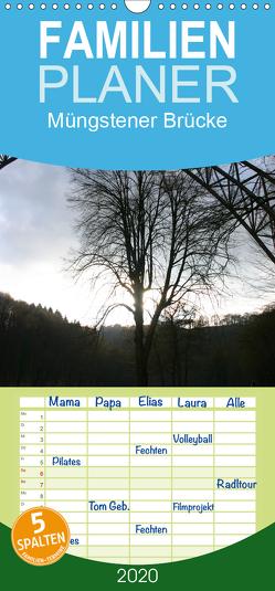 Müngstener Brücke – Familienplaner hoch (Wandkalender 2020 , 21 cm x 45 cm, hoch) von Bauch,  Dorothee