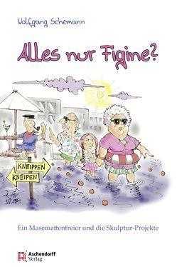 Münster – Alles nur Figine? von Schemann,  Wolfgang