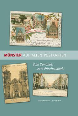 Münster auf alten Postkarten von Schollmeier,  Axel, Thier,  Bernd