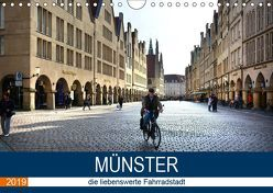 Münster – die liebenswerte Fahrradstadt (Wandkalender 2019 DIN A4 quer) von Bartruff,  Thomas