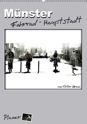 Münster Fahrrad-Hauptstadt / Planer (Wandkalender 2018 DIN A2 hoch) von Gross,  Viktor