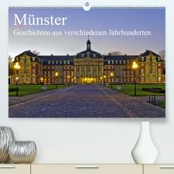 Münster – Geschichten aus verschiedenen Jahrhunderten (Premium, hochwertiger DIN A2 Wandkalender 2021, Kunstdruck in Hochglanz) von Michalzik,  Paul