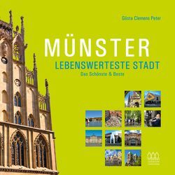 Münster – Lebenswerteste Stadt von Peter,  Gösta Clemens