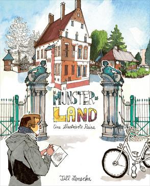 Münsterland – Eine illustrierte Reise von Herrenberger,  Marcus, Lenecke,  Till, Schröder,  Till, Tinnefeld,  Fenna