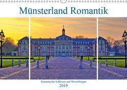 Münsterland Romantik – Romantische Schlösser und Wasserburgen (Wandkalender 2019 DIN A3 quer)