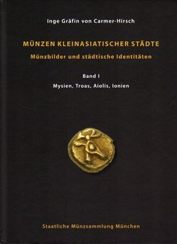 Münzen kleinasiatischer Städte von Carmer-Hirsch,  Gräfin von,  Inge
