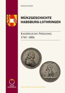 Münzgeschichte Habsburg-Lothringen von Rieder,  Reinhold