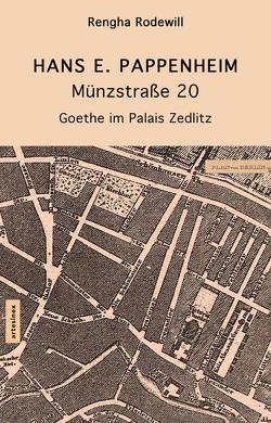 Münzstraße 20 von Pappenheim,  Hans E., Porcelli,  Micaela, Rodewill,  Rengha