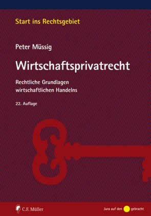 Müssig, Wirtschaftsprivatrecht von Müssig,  Peter