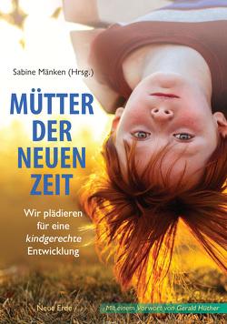 Mütter der Neuen Zeit von Mänken,  Sabine