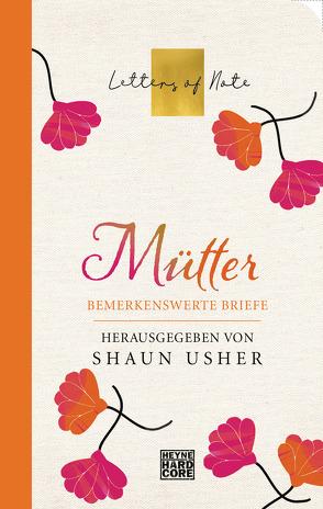 Mütter – Letters of Note von Usher,  Shaun