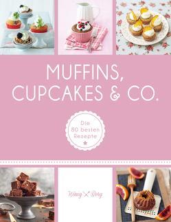 Muffins, Cupcakes & Co. von Berg,  König