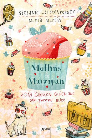 Muffins und Marzipan. Vom großen Glück auf den zweiten Blick von Gerstenberger,  Stefanie, Martin,  Marta