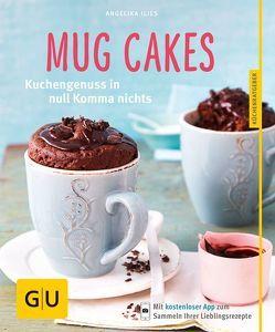 Mug Cakes von Ilies,  Angelika