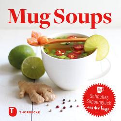 Mug Soups von Jan Thorbecke Verlag