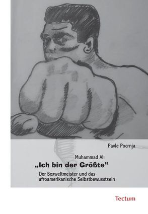 """Muhammad Ali """"Ich bin der Größte"""" von Pocrnja,  Pavle"""