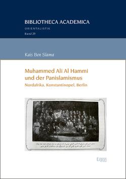 Muhammed Ali Al Hammi und der Panislamismus von Ben Slama,  Kais