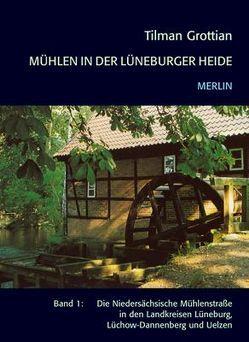 Mühlen in der Lüneburger Heide von Grottian,  Tilman