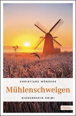 Mühlenschweigen von Wünsche,  Christiane
