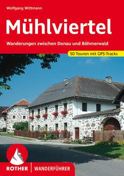 Mühlviertel von Lenzenweger,  Johann, Wittmann,  Wolfgang