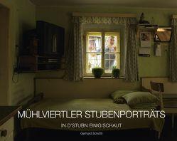 Mühlviertler Stubenporträts von Pouget,  Judith, Schöttl,  Gerhard