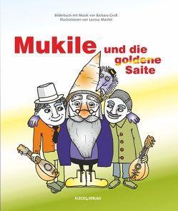 Mukile und die goldene Saite von Gross,  Barbara