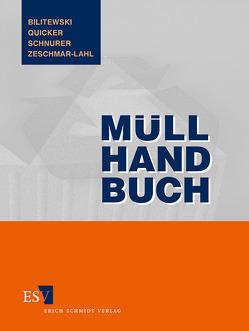 Müll-Handbuch von Hösel,  Gottfried, Kumpf,  Walther, Maas,  K., Quicker,  Peter, Schenkel,  Werner, Schnurer,  Helmut, Straub,  H., Zeschmar-Lahl,  Barbara