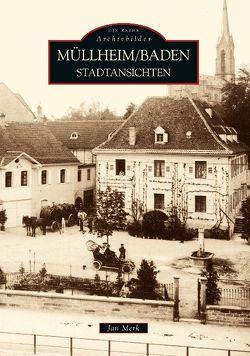 Müllheim in Baden von Merk,  Jan