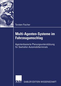 Multi-Agenten-Systeme im Fahrzeugumschlag von Fischer,  Torsten
