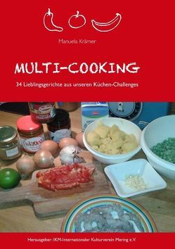 Multi-Cooking von IKM Internationaler Kulturverein Mering e.V., Krämer,  Manuela