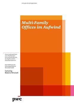Multi-Family Offices im Aufwind von Bartels,  Peter, Gregier,  Sabine, Schwarzhaupt,  Andreas, Siemers,  Lothar