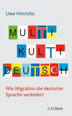 Multi Kulti Deutsch von Hinrichs,  Uwe