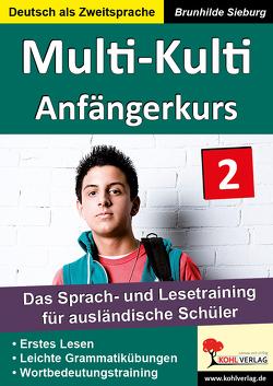 Multi-Kulti – Deutsch als Zweitsprache von Sieburg,  Brunhilde