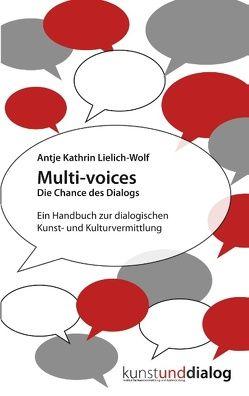 Multi-voices Die Chance des Dialogs von Lielich-Wolf,  Antje Kathrin