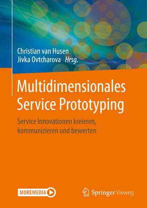 Multidimensionales Service Prototyping von Ovtcharova,  Jivka, van Husen,  Christian